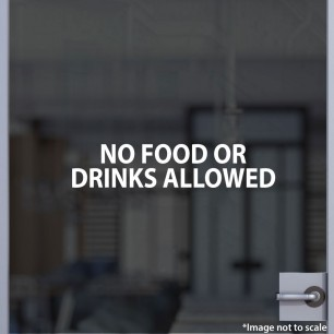 No Food or Drinks Allowed Decal Style 1