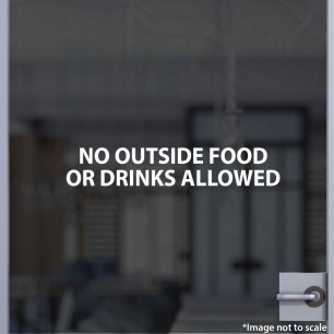 No Outside Food or Drink Allowed Decal Style 1