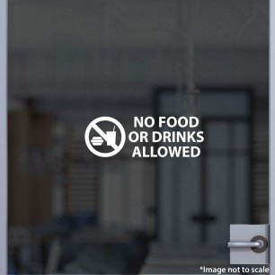 No Outside Food or Drink Allowed Decal Style 2