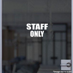 Staff Only Decal