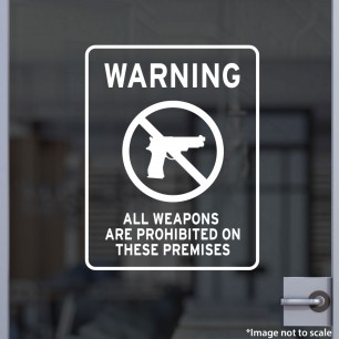Warning All Weapons Are Prohibited Decal Style 1