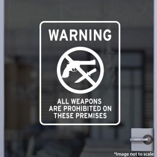 Warning All Weapons Are Prohibited Decal Style 2